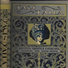 Coleccionismo de Revistas y Periódicos: D' ACÍ D' ALLÀ. REVISTA GRÀFICA CATALANA. VOLUM PRIMER 1918. ANY 1. DEL NÚM. 1 AL 6. 25X18CM. 596 P.. Lote 133488322