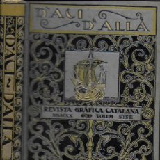 Coleccionismo de Revistas y Periódicos: D' ACÍ D' ALLÀ. REVISTA GRÀFICA CATALANA. VOLUM SISÈ 1920. DEL NÚM. 7 AL 12. 25X18CM. P.605 A 1190.. Lote 133489290