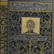 Coleccionismo de Revistas y Periódicos: D' ACÍ D' ALLÀ. REVISTA GRÀFICA CATALANA. VOLUM NOVÉ 1922. DEL NÚM. 49 AL 54. 25X18CM. 479 P.. Lote 133489966