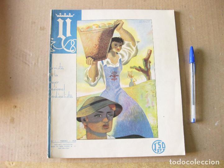 Y. REVISTA DE LA MUJER NACIONAL SINDICALISTA. Nº 1 FEBRERO DE 1938. FALANGE. GUERRA CIVIL. (Coleccionismo - Revistas y Periódicos Modernos (a partir de 1.940) - Otros)