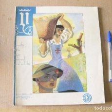 Coleccionismo de Revistas y Periódicos: Y. REVISTA DE LA MUJER NACIONAL SINDICALISTA. Nº 1 FEBRERO DE 1938. FALANGE. GUERRA CIVIL.. Lote 133664758