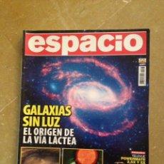 Coleccionismo de Revistas y Periódicos: REVISTA ESPACIO N 93 (GALAXIAS SIN LUZ / EXPLORADORES EN MARTE / LA MAYOR TORMENTA SOLAR). Lote 133787954