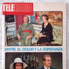 Coleccionismo de Revistas y Periódicos: TELE-RADIO - 1975 - FRANCISCO FRANCO, JULIO IGLESIAS, MARÍA LUISA SECO, CECILIA, TERESA RABAL. Lote 86821184