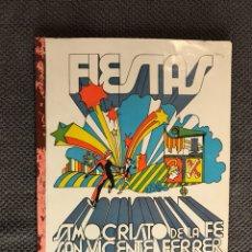 Coleccionismo de Revistas y Periódicos: PATERNA (VALENCIA) LIBRO DE FIESTAS (A.1972) CURIOSO LIBRO/PROGRAMA DE LAS FIESTAS LOCALES. Lote 133824478