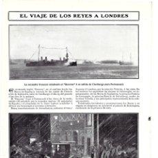 Coleccionismo de Revistas y Periódicos: 1907 HOJA REVISTA VIAJE REYES ALFONSO XIII VICTORIA EUGENIA A LONDRES ACORAZADO RENOWN. Lote 132547786