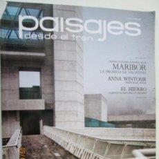 Coleccionismo de Revistas y Periódicos: REVISTA PAISAJES DESDE EL TREN Nº 254 AÑO 2012. Lote 134196858