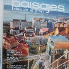 Coleccionismo de Revistas y Periódicos: REVISTA PAISAJES DESDE EL TREN Nº 256 AÑO 2012. Lote 134196990