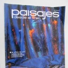 Coleccionismo de Revistas y Periódicos: REVISTA PAISAJES DESDE EL TREN Nº 257 AÑO 2012. Lote 134197118