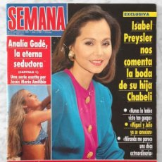 Coleccionismo de Revistas y Periódicos: SEMANA - 1993 - ISABEL PREYSLER, IMANOL ARIAS, ANALÍA GADÉ, NATALIA ESTRADA, MARÍA ESTEVE, L. MORGAN. Lote 53060675