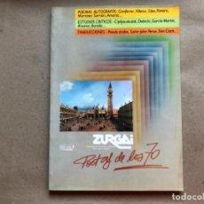 Coleccionismo de Revistas y Periódicos: ZURGAI, POETAS POR SU PUEBLO (DIC. 1989). REVISTA DE POESÍA. ESPECIAL POETAS DE LOS 70. . Lote 134754646