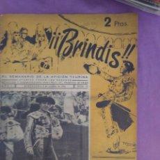 Coleccionismo de Revistas y Periódicos: BRINDIS EL SEMANARIO DE LA AFICION TAURINA PAQUITO CORPAS 1954. Lote 134888582
