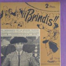 Coleccionismo de Revistas y Periódicos: BRINDIS EL SEMANARIO DE LA AFICION TAURINA ANTONIO BORRERO CHAMACO 1954. Lote 134888774
