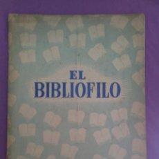 Coleccionismo de Revistas y Periódicos: BIBLIÓFILO . DIRECTOR: FRANCISCO VELILLA. AÑO I. NÚMERO 5. MAYO 1945.. Lote 134908754