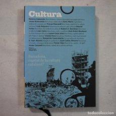 Coleccionismo de Revistas y Periódicos: REVISTA CULTURA. BARCELONA, CAPITAL DE LA CULTURA CATALANA N.º 4 - JULIO 2009. Lote 135005238