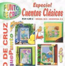 Coleccionismo de Revistas y Periódicos: RPC REVISTA PUNTO DE CRUZ ESPECIAL CUENTOS CLASICOS PEQUEPUNTO 2002. Lote 135031890