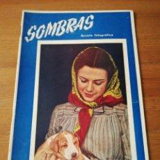 Coleccionismo de Revistas y Periódicos: SOMBRAS. REVISTA FOTOGRÁFICA. NÚMERO 13. 1945.. Lote 135083686