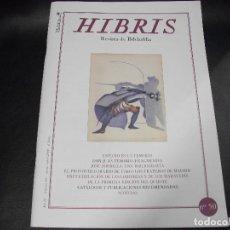 Coleccionismo de Revistas y Periódicos: HIBRIS REVISTA DE BIBLIOFILIA Nº 50 DON JUAN TENORIO JOSE ZORRILLA LOS TRAPEROS DE MADRID QUIJOTE. Lote 135149734