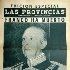 Coleccionismo de Revistas y Periódicos: MUERTE DE FRANCO. NÚMERO EXTRA DEL DIARIO LAS PROVINCIAS 20 NOVIEMBRE 1975. Lote 135272798