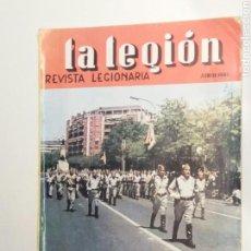 Coleccionismo de Revistas y Periódicos: LA LEGIÓN REVISTA LEGIONARIA JUNIO 1965 PORTADA LA LEGIÓN DESFILANDO POR EL PASEO DE LA CASTELLANA. Lote 135456234