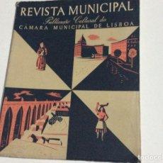 Coleccionismo de Revistas y Periódicos: REVISTA MUNICIPAL ( LISBOA ), N.º 38 , 1948. MUY ESCASSA. Lote 135475890