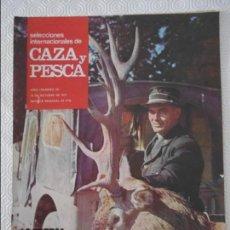 Coleccionismo de Revistas y Periódicos: SELECCIONES INTERNACIONALES DE CAZA Y PESCA. AÑO I. Nº 28. 15 DE OCTUBRE DE 1971. LA BERREA EN CENTR. Lote 135516866