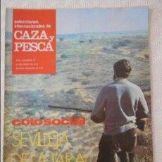 Coleccionismo de Revistas y Periódicos: SELECCIONES INTERNACIONALES DE CAZA Y PESCA. AÑO II. Nº 41. 14 DE ENERO DE 1972. COTO SOCIAL. SEVILL. Lote 135520986