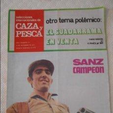 Coleccionismo de Revistas y Periódicos: SELECCIONES INTERNACIONALES DE CAZA Y PESCA. AÑO I. NUMERO 37. 17 DE DICIEMBRE DE 1971. SANZ CAMPEON. Lote 135521982