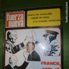 Coleccionismo de Revistas y Periódicos: REVISTA FUERZA NUEVA Nº165 AÑO 1970 CARTA DE CATALUÑA JIMENEZ DE PARGA Y LA LLAMADA OPOSICION . Lote 135530970