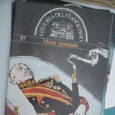 Coleccionismo de Revistas y Periódicos: HISTORIA DEL FRANQUISMO - EDICIONES SEDMAY 1977 - COMPLETA 60 FASCICULOS - BUEN ESTADO . Lote 135602226