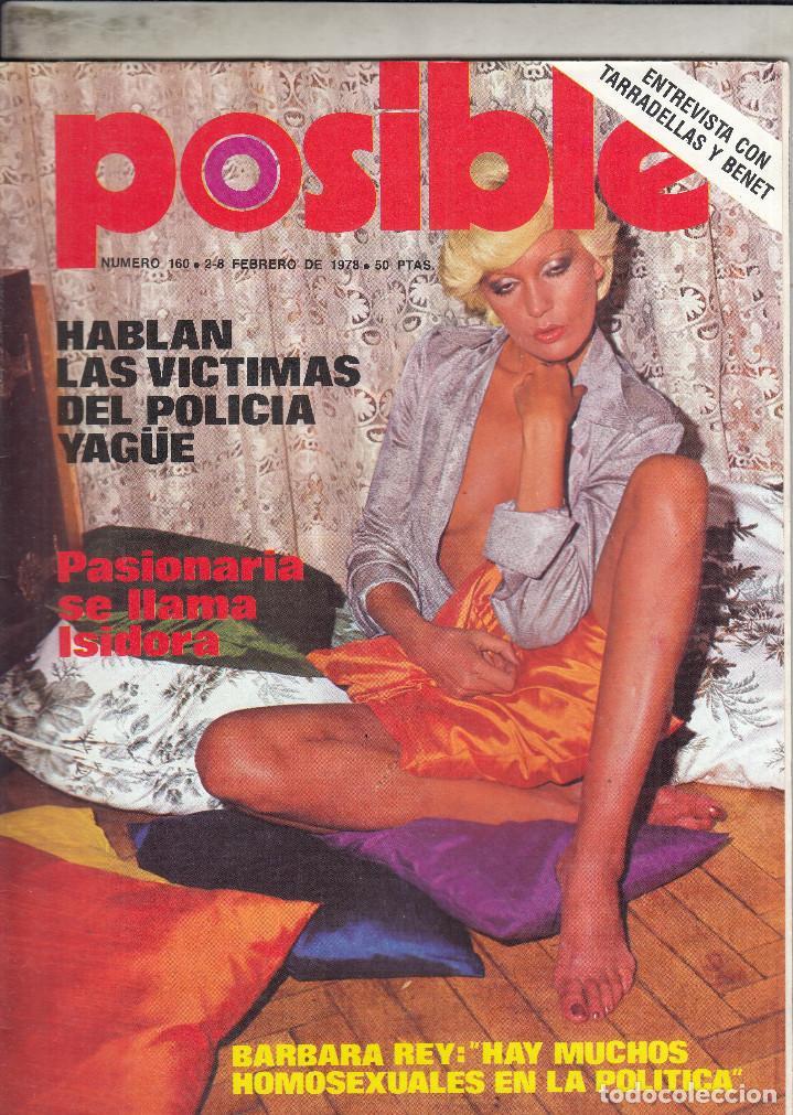 REVISTA POSIBLE Nº 160 AÑO 1978. HABLAN VICTIMAS DEL POLICIA YAGÜE.BARBARA REY..TARRADELLAS Y BENET. (Coleccionismo - Revistas y Periódicos Modernos (a partir de 1.940) - Otros)