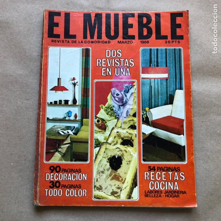 REVISTA EL MUEBLE N° 51 (MARZO, 1966). REVISTA DE LA COMODIDAD. 2 REVISTAS EN 1. (Coleccionismo - Revistas y Periódicos Modernos (a partir de 1.940) - Otros)
