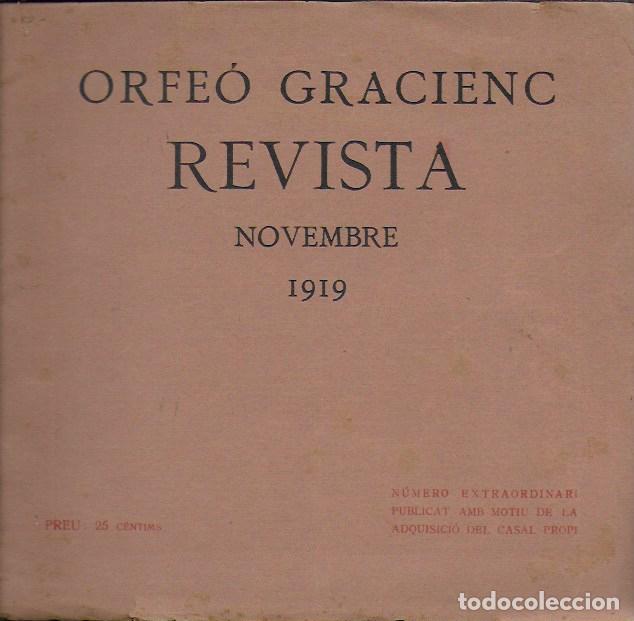 ORFEÓ GRACIENC. NOVEMBRE 1919. NÚMERO EXTRAORDINARI ... ADQUISICIÓ CASAL PROPI. (Coleccionismo - Revistas y Periódicos Antiguos (hasta 1.939))
