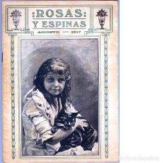 Coleccionismo de Revistas y Periódicos: ROSAS Y ESPINAS. AÑO III. NÚM. 32. AGOSTO DE 1917. Lote 100027751