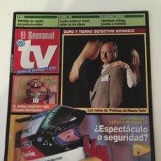 Coleccionismo de Revistas y Periódicos: EL SEMANAL TV 28 MAYO 1994. FÓRMULA 1, POLICIAS DE NUEVA YORK. Lote 136056582