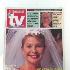 Coleccionismo de Revistas y Periódicos: EL SEMANAL TV 4 JUNIO 1994. LINA MORGAN, JESÚS PUENTE. Lote 136057128