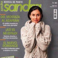 Coleccionismo de Revistas y Periódicos: SANDRA REVISTA DE PUNTO N. 10 - 38 DISEÑOS CON INSTRUCCIONES DETALLADAS (NUEVA). Lote 147902050
