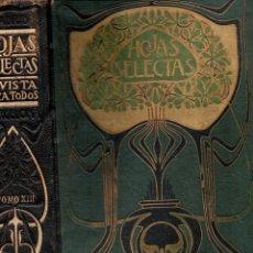 Coleccionismo de Revistas y Periódicos: HOJAS SELECTAS - REVISTA MODERNISTA AÑO COMPLETO 1914. Lote 136332046