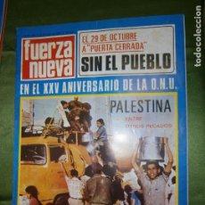 Coleccionismo de Revistas y Periódicos: REVISTA FUERZA NUEVA Nº199 AÑO 1970( EN EL XXV ANIVERSARIO DE LA O.N.U.PALESTINA ENTRE OTROS PECADOS. Lote 136345458