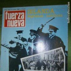 Coleccionismo de Revistas y Periódicos: REVISTA FUERZA NUEVA Nº 152 AÑO 1969 (IRLANDA LÁGRIMAS CATÓLICAS, REPORTAGE). Lote 136348690
