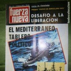 Coleccionismo de Revistas y Periódicos: REVISTA FUERZA NUEVA Nº 162 AÑO 1970 (EN EL XXX1 ANIVERSARIO DE LA LLEGADA A BARCELONA DE LAS TROPAS. Lote 136349418