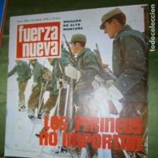 Coleccionismo de Revistas y Periódicos: REVISTA FUERZA NUEVA Nº 166 AÑO 1970 (CIUDAD DE JACA: CUARTEL GENERAL..BRIGADA DE ALTA MONTAÑA. Lote 136351722