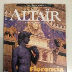 Colecionismo de Revistas e Jornais: REVISTA DE VIAJES ALTAIR - FLORENCIA Y TOSCANA. Lote 136644498