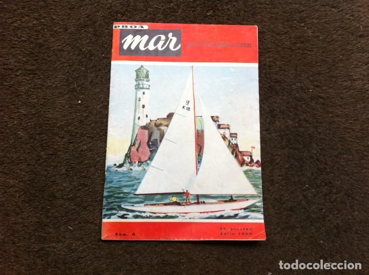 PROA MAR. REVISTA DE LOS DEPORTES NAUTICOS (Nº 6) 1960 segunda mano