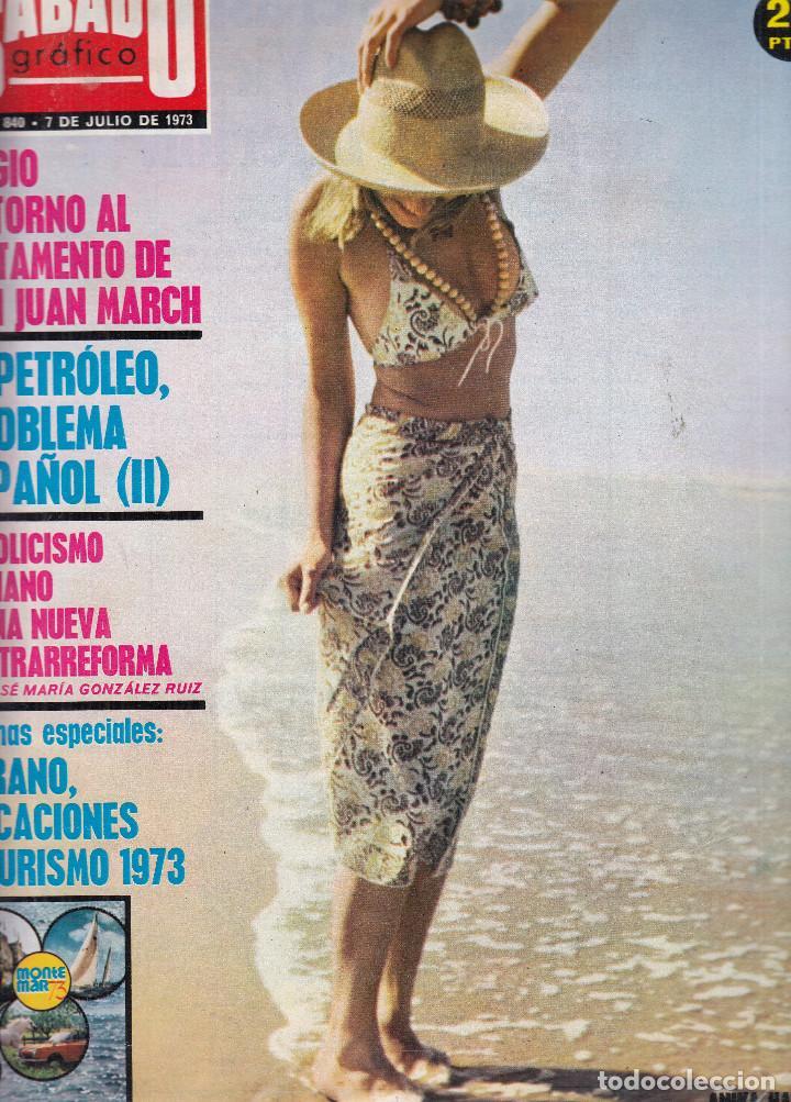 REVISTA SABADO GRAFICO Nº 840 AÑO 1973. ANIKA HAUSSON. ESPECIAL: VERANO, VACACIONES Y TURISMO 1973. segunda mano