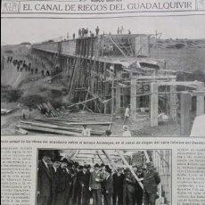 Coleccionismo de Revistas y Periódicos: EL CANAL DE RIEGOS DEL GUADALQUIVIR 1 HOJA AÑO 1915. Lote 137130314