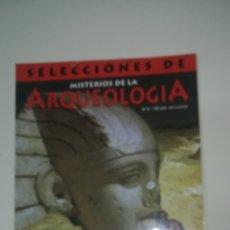 Coleccionismo de Revistas y Periódicos: MISTERIOS DE LA ARQUEOLOGÍA SELECCIONES. Lote 137171396
