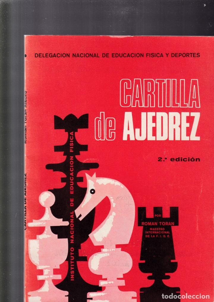 CARTILLA DE AJEDREZ - ROMAN TORAN - EDITORIAL DONCEL 1971 (Coleccionismo - Revistas y Periódicos Modernos (a partir de 1.940) - Otros)