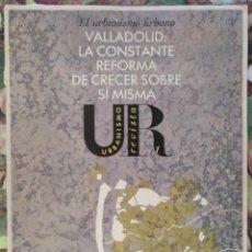 Coleccionismo de Revistas y Periódicos: REVISTA URBANISMO Nº 1 VALLADOLID SALAMANCA GIJON TARRAGONA ENERO 1985. Lote 137302022