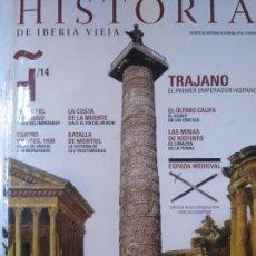 Coleccionismo de Revistas y Periódicos: HISTORIA DE IBERIA VIEJA, 14. TRAJANO, MONTIEL, RIOTINTO, CUATRO VIENTOS. Lote 137367026
