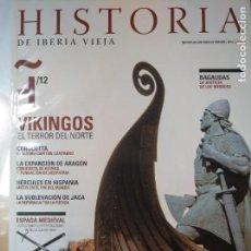Coleccionismo de Revistas y Periódicos: HISTORIA DE IBERIA VIEJA, 12. VIKINGOS, COROCOTA, BAGAUDAS, JACA. Lote 137381294